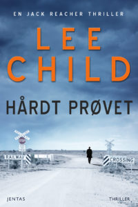 Hårdt prøvet Forfatter Lee Child
