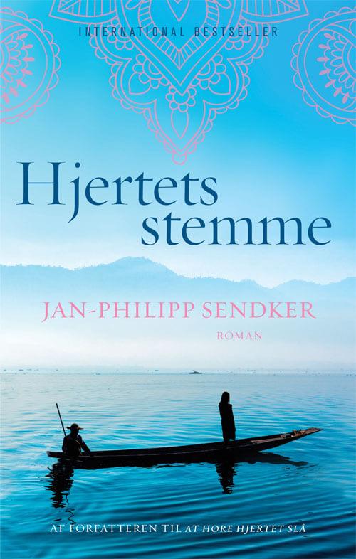 hjertets stemme Jan Philipp Sendker