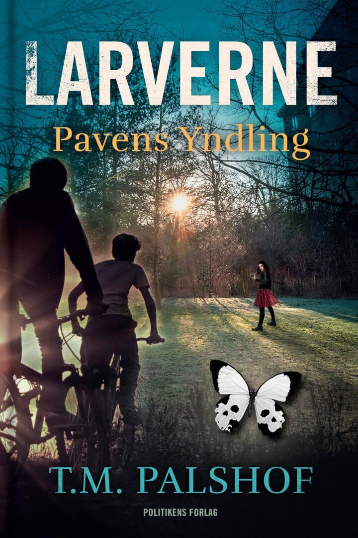 Larverne - Pavens Yndling af Troels M. Palshof