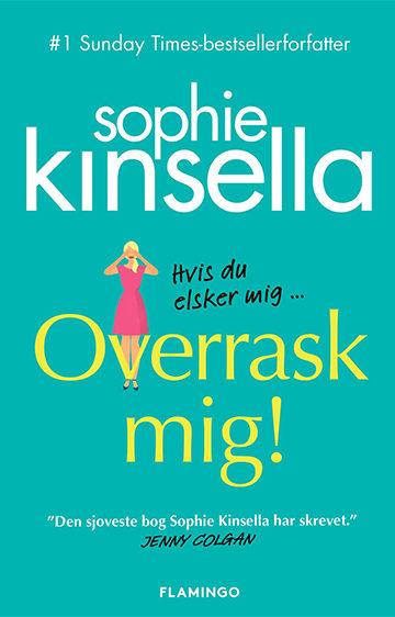 Overrask-mig - Sophie Kinsella