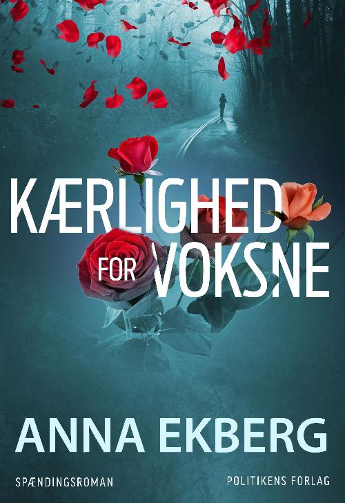 Anna Ekberg Kærlighed for voksne_thriller
