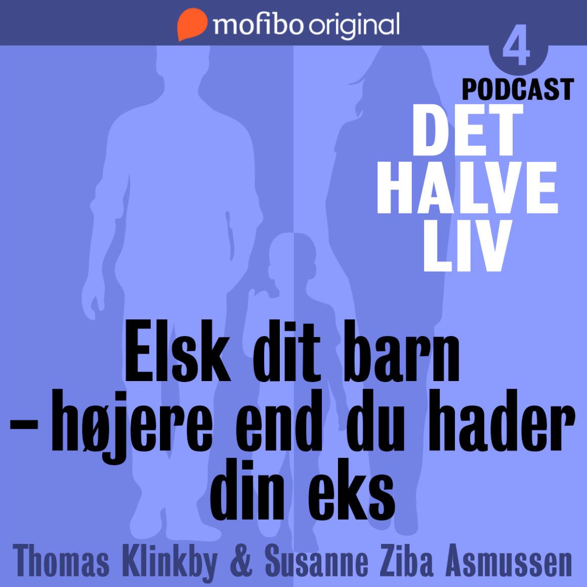 Skilsmisse_det_halve_liv_elsk_dit_barn_højere_end_du_hader_din_eks