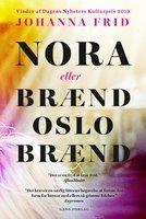 Weekendanbefaling, Nora eller Brænd Oslo Brænd