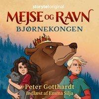 'Mejse og Ravn - Bjørnekongen'