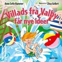 'Villads fra Valby får nye idéer'