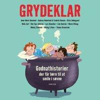 'Grydeklar - Godnathistorier, der får børn til at smile i søvne'