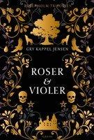 Bedste ungdomsbøger, Roser og Violer
