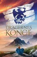 Bedste ungdomsbøger, Dragernes konge #3: Banneret samles