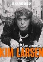 Mine unge år, Kim Larsen