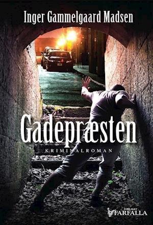 Krimier 2019 - Gadepræsten af Inger Gammelgaard Madsen indlæst af Githa Lehrmann