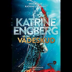 Krimier 2019 - Vådeskud af Katrine Engberg indlæst af Katrine Engberg