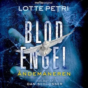 Krimier 2019 - Blodengel - sæson 2 - Åndemaneren af Lotte Petri indlæst af Dan Schlosser