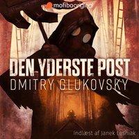 Den yderste post af Dmitry Glukhovsky