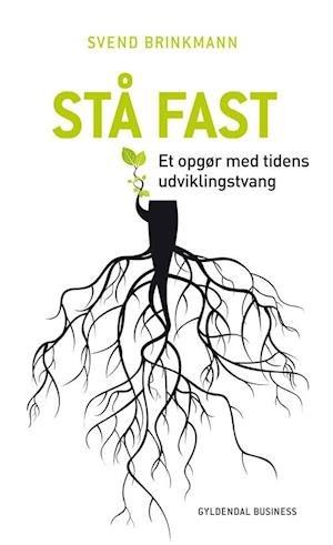 Nytårsfortsæt_stå fast_af Svend Brinkmann_indlæst af Morten Runge