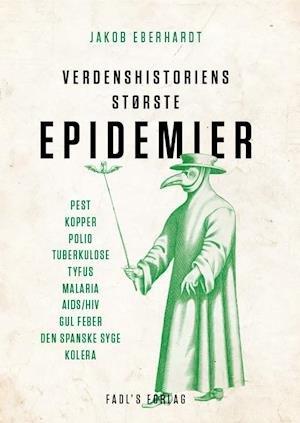 De 10 mest populære historiske bøger Verdenshistoriens største epidemier