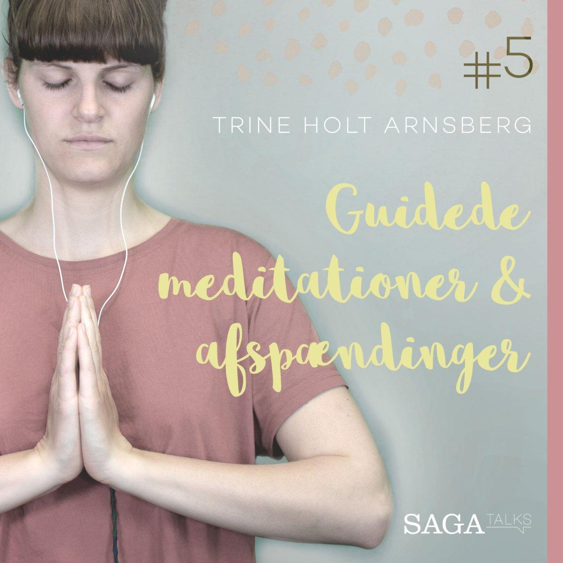 Guidede meditationer og afspændinger