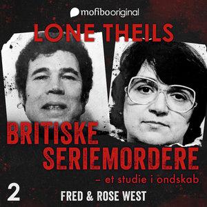 Episode 2 af 'Britiske seriemordere' Fred og Rose West