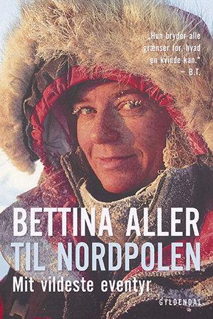 'Til Nordpolen' af Bettina Aller  Interview med globetrotter Sarah-Ann Hunt, forfatter til You Only Live Once