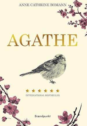 Lyt til 'Agathe' af Anne Catrine Bomann, indlæst af Bent Otto Hansen.   Lasse Løager anbefaler