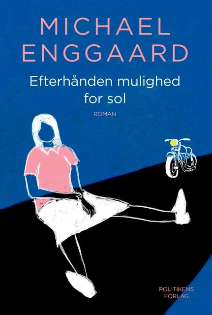 'Efterhånden mulighed for sol' -Michael Enggaard